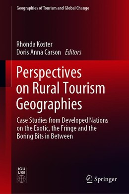 Abbildung von Koster / Carson   Perspectives on Rural Tourism Geographies   1st ed. 2019   2019   Case Studies from Developed Na...