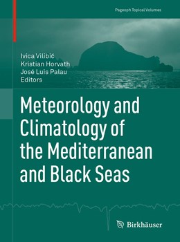 Abbildung von Horvath / Palau / Vilibic | Meteorology and Climatology of the Mediterranean and Black Seas | 1st ed. 2019 | 2019