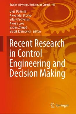 Abbildung von Dolinina / Brovko / Pechenkin / Lvov / Zhmud / Kreinovich | Recent Research in Control Engineering and Decision Making | 1st ed. 2019 | 2019 | 199