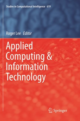 Abbildung von Lee   Applied Computing & Information Technology   Softcover reprint of the original 1st ed. 2016   2019   619