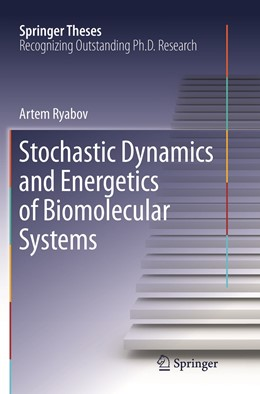 Abbildung von Ryabov | Stochastic Dynamics and Energetics of Biomolecular Systems | 1. Auflage | 2019 | beck-shop.de