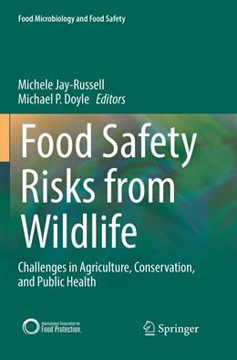 Abbildung von Jay-Russell / Doyle   Food Safety Risks from Wildlife   1. Auflage   2019   beck-shop.de