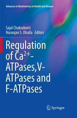 Abbildung von Chakraborti / Dhalla | Regulation of Ca2+-ATPases,V-ATPases and F-ATPases | 1. Auflage | 2019 | 14 | beck-shop.de