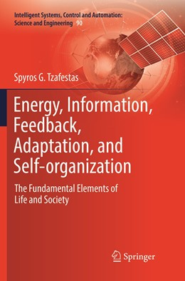 Abbildung von Tzafestas | Energy, Information, Feedback, Adaptation, and Self-organization | Softcover reprint of the original 1st ed. 2018 | 2019 | The Fundamental Elements of Li... | 90