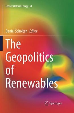 Abbildung von Scholten | The Geopolitics of Renewables | Softcover reprint of the original 1st ed. 2018 | 2019 | 61