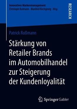 Abbildung von Roßmann   Stärkung von Retailer Brands im Automobilhandel zur Steigerung der Kundenloyalität   1. Auflage   2019   beck-shop.de