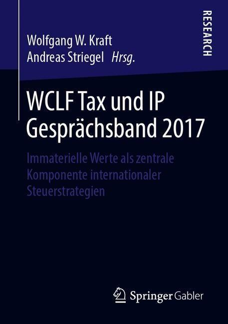 WCLF Tax und IP Gesprächsband 2017   Kraft / Striegel, 2019   Buch (Cover)