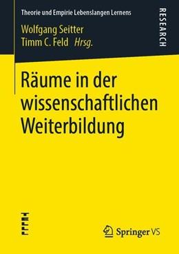 Abbildung von Seitter / Feld | Räume in der wissenschaftlichen Weiterbildung | 2019