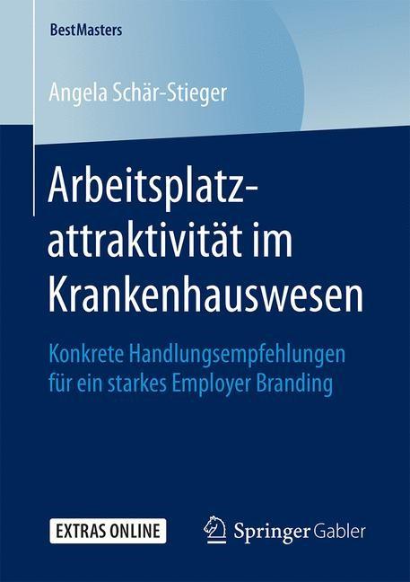 Arbeitsplatzattraktivität im Krankenhauswesen | Schär-Stieger, 2019 | Buch (Cover)
