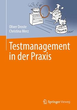 Abbildung von Merz / Droste | Testmanagement in der Praxis | 2019