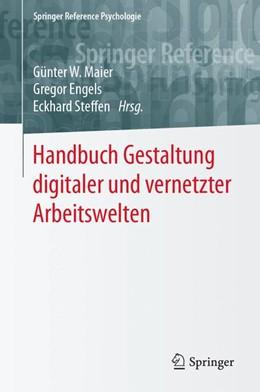 Abbildung von Maier / Engels | Handbuch Gestaltung digitaler und vernetzter Arbeitswelten | 1. Auflage | 2020 | beck-shop.de