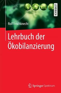 Abbildung von Frischknecht | Lehrbuch der Ökobilanzierung | 2020