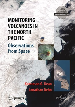 Abbildung von Dean / Dehn | Monitoring Volcanoes in the North Pacific | Softcover reprint of the original 1st ed. 2015 | 2019 | Observations from Space