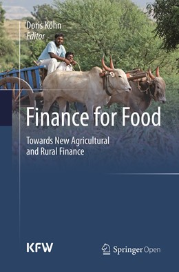 Abbildung von Köhn | Finance for Food | Softcover reprint of the original 1st ed. 2014 | 2019 | Towards New Agricultural and R...