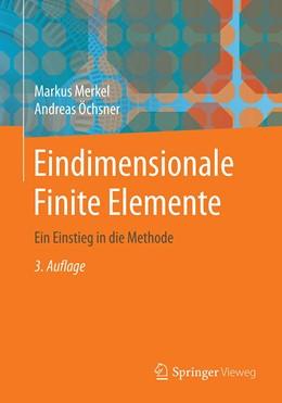 Abbildung von Merkel / Öchsner | Eindimensionale Finite Elemente | 3., neu bearbeitete und ergänzte Auflage | 2020 | Ein Einstieg in die Methode