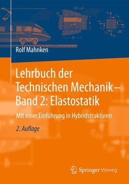 Abbildung von Mahnken | Lehrbuch der Technischen Mechanik - Band 2: Elastostatik | 2. Auflage | 2019 | beck-shop.de