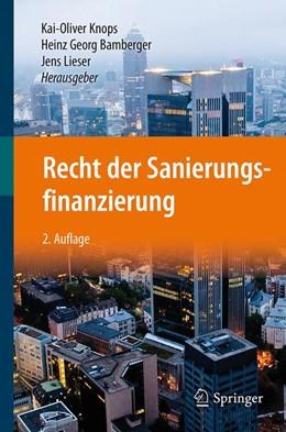 Abbildung von Knops / Bamberger | Recht der Sanierungsfinanzierung | 2. Auflage | 2019 | beck-shop.de