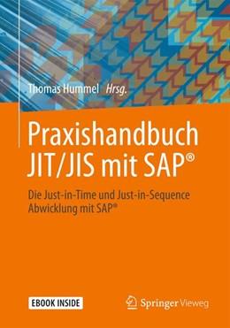 Abbildung von Hummel   Praxishandbuch JIT/JIS mit SAP®   1. Auflage   2019   beck-shop.de
