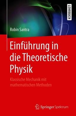 Abbildung von Santra   Einführung in die Theoretische Physik   2019   Klassische Mechanik mit mathem...