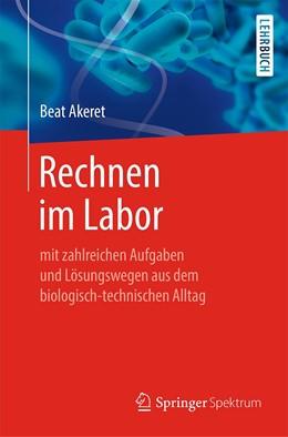 Abbildung von Akeret | Rechnen im Labor | 2019 | mit zahlreichen Aufgaben und L...