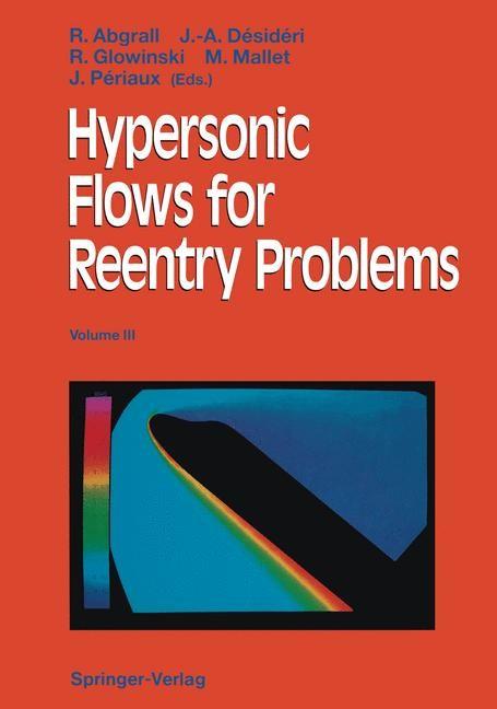 Abbildung von Abgrall / Desideri / Glowinski / Mallet / Periaux | Hypersonic Flows for Reentry Problems | Softcover reprint of the original 1st ed. 1992 | 1994