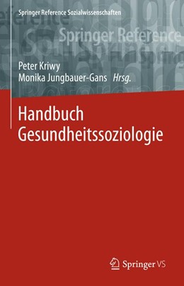 Abbildung von Kriwy / Jungbauer-Gans (Hrsg.) | Handbuch Gesundheitssoziologie | 1. Auflage | 2020 | beck-shop.de