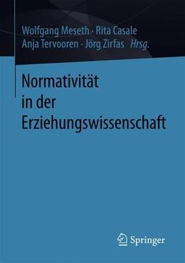 Abbildung von Meseth / Casale / Tervooren / Zirfas | Normativität in der Erziehungswissenschaft | 2019