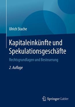 Abbildung von Stache | Kapitaleinkünfte und Spekulationsgeschäfte | 2. Auflage | 2019 | beck-shop.de