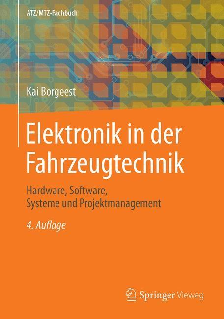 Elektronik in der Fahrzeugtechnik   Borgeest   4., aktualisierte u. erw. Aufl. 2019, 2019   Buch (Cover)