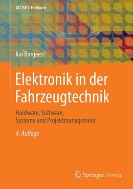Abbildung von Borgeest   Elektronik in der Fahrzeugtechnik   4., aktualisierte u. erw. Aufl. 2020   2020   Hardware, Software, Systeme un...