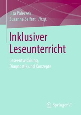 Abbildung von Paleczek / Seifert | Inklusiver Leseunterricht | 1. Auflage | 2019 | beck-shop.de