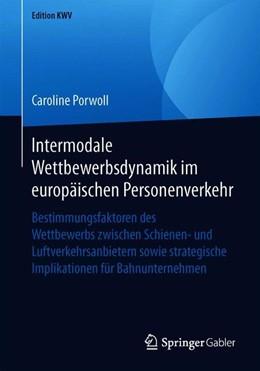 Abbildung von Porwoll | Intermodale Wettbewerbsdynamik im europäischen Personenverkehr | 2019 | Bestimmungsfaktoren des Wettbe...