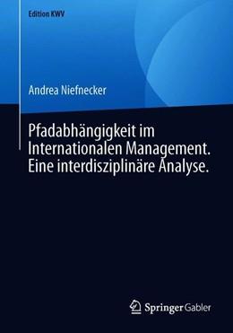 Abbildung von Niefnecker | Pfadabhängigkeit im Internationalen Management. Eine interdisziplinäre Analyse. | 2019