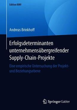 Abbildung von Brinkhoff | Erfolgsdeterminanten unternehmensübergreifender Supply-Chain-Projekte | 2019 | Eine empirische Untersuchung d...