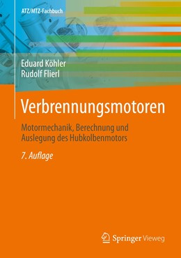 Abbildung von Köhler / Flierl | Verbrennungsmotoren | 7., akt. u. erw. Aufl. 2019 | 2020 | Motormechanik, Berechnung und ...