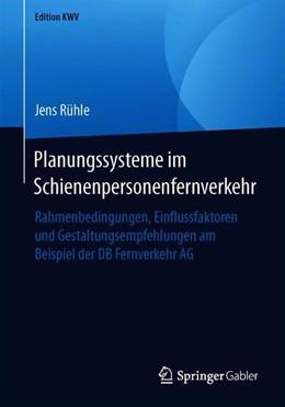 Abbildung von Rühle   Planungssysteme im Schienenpersonenfernverkehr   1. Auflage   2019   beck-shop.de