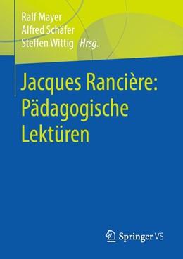 Abbildung von Mayer / Schäfer / Wittig | Jacques Rancière: Pädagogische Lektüren | 2019