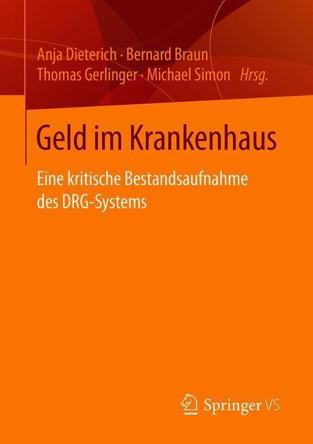 Abbildung von Dieterich / Braun / Gerlinger / Simon | Geld im Krankenhaus | 2019