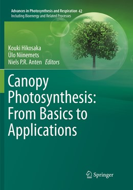 Abbildung von Hikosaka / Niinemets / Anten | Canopy Photosynthesis: From Basics to Applications | Softcover reprint of the original 1st ed. 2016 | 2019 | 42