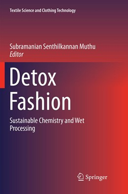 Abbildung von Muthu | Detox Fashion | Softcover reprint of the original 1st ed. 2018 | 2018 | Sustainable Chemistry and Wet ...