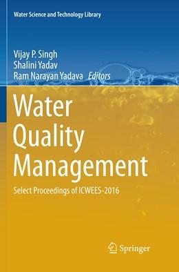 Abbildung von Singh / Yadav | Water Quality Management | 1. Auflage | 2018 | 79 | beck-shop.de