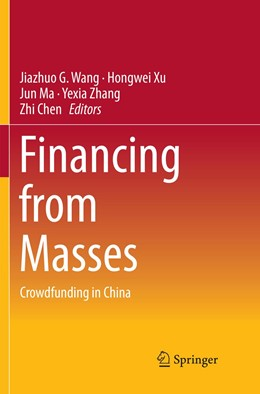 Abbildung von Wang / Xu / Ma / Zhang / Chen | Financing from Masses | Softcover reprint of the original 1st ed. 2018 | 2019 | Crowdfunding in China