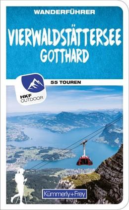 Abbildung von Wille | Vierwaldstättersee / Gotthard (Zentralschweiz) Wanderführer | 1. Auflage | 2019 | Mit 55 Touren und Outdoor App
