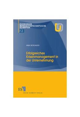 Abbildung von Bergauer | Erfolgreiches Krisenmanagement in der Unternehmung | 2001 | Eine empirische Analyse | 23