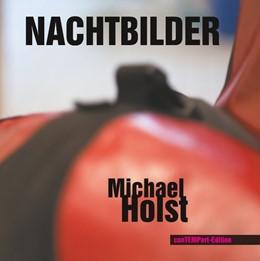 Abbildung von Holst / Menke | Nachtbilder | 2018 | Photographien einer Installati...