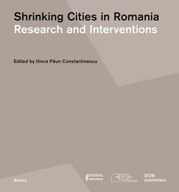 Abbildung von Paun Constantinescu | Shrinking Cities in Romania | 1. Auflage | 2019 | beck-shop.de