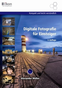 Abbildung von Müller   Digitale Fotografie für Einsteiger   3. Auflage   2018