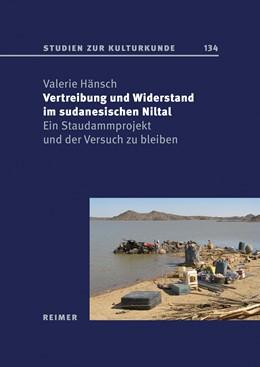 Abbildung von Hänsch | Vertreibung und Widerstand im sudanesischen Niltal | 1. Auflage | 2019 | beck-shop.de