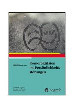 Abbildung von Sachse / Kiszkenow-Bäker | Komorbiditäten bei Persönlichkeitsstörungen | 1. Auflage | 2020 | beck-shop.de