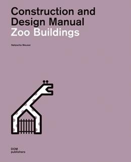 Abbildung von Meuser | Zoo Buildings | 2019 | Construction and Design Manual
